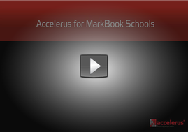 Accelerus for MarkBook Schools Video